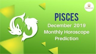 Pisces December 2019 Monthly Horoscope Prediction | Pisces Moon Sign Predictions