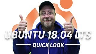 Ubuntu 18.04 LTS - Quick Look and What's New