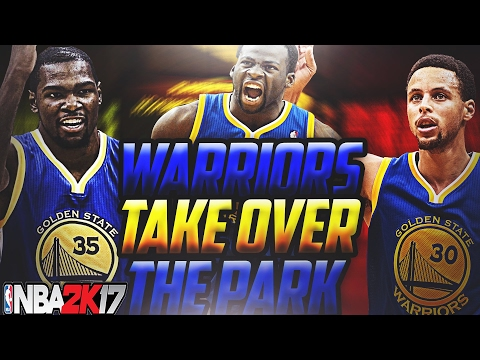 NBA 2K17 OMG GOLDEN STATE WARRIORS TAKEOVER THE PARK! KEVIN DURANT, STEPHEN CURRY, & DRAYMOND GREEN!
