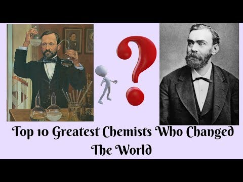 Top 10 Greatest Chemists Who Changed The World