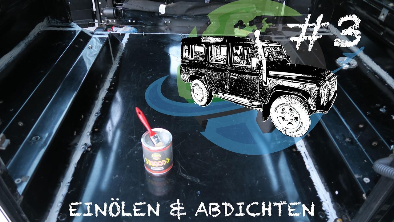 land rover defender abdichten unser adventuremobil 3 defender zum camper youtube. Black Bedroom Furniture Sets. Home Design Ideas