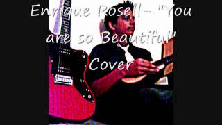Enrique Rosell- You are so Beautiful Cover