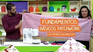 Fundamentos Básicos do Patchwork – Patrícia Washington