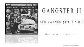 Africanneo - Gangster II part. F.A.R.O (prod. Charas Beatz)