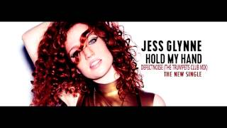 Jess Glynne   Hold My Hand  Defectnoise The Trumpets Club Mix