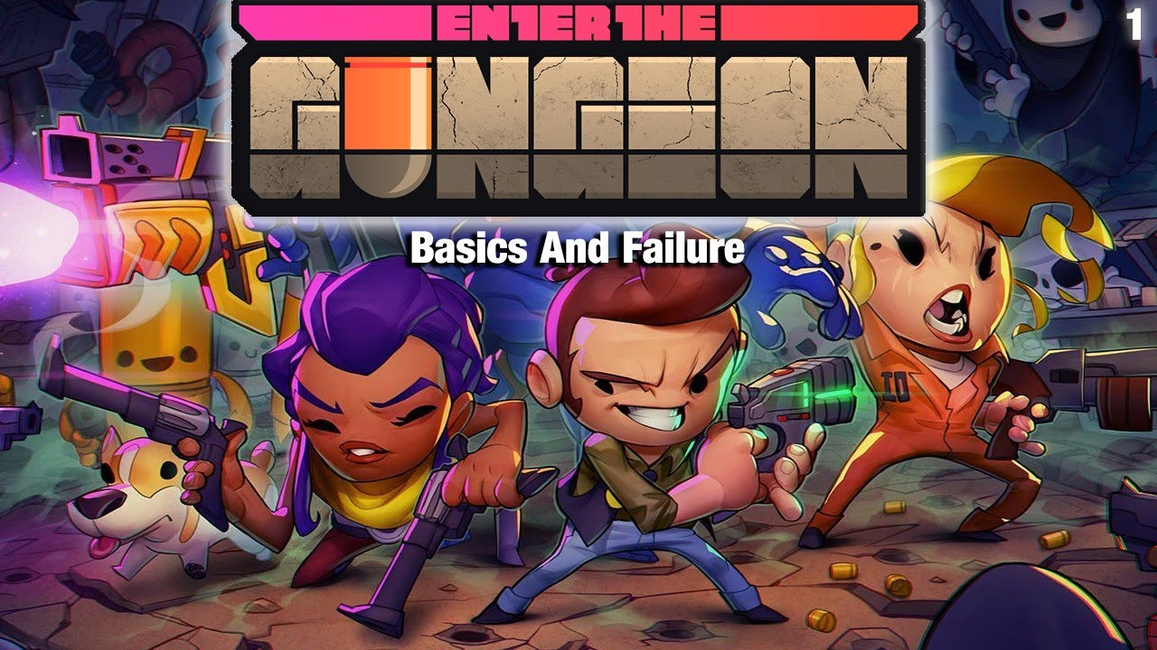 """Enter The Gungeon 