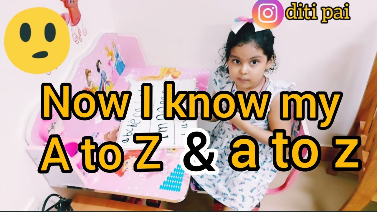 Now I know my A to Z & a to z / #alphabet's #AtoZ  #kidsenglishlearning