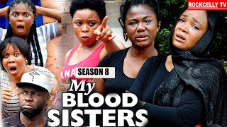 MY BLOOD SISTER (SEASON 8) - NEW MOVIE ALERT! - Racheal Okonkwo LATEST 2020 NOLLYWOOD MOVIE || HD