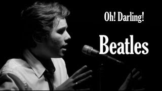 Gabriel Levan - Beatles (unplugged cover) - Oh! Darling