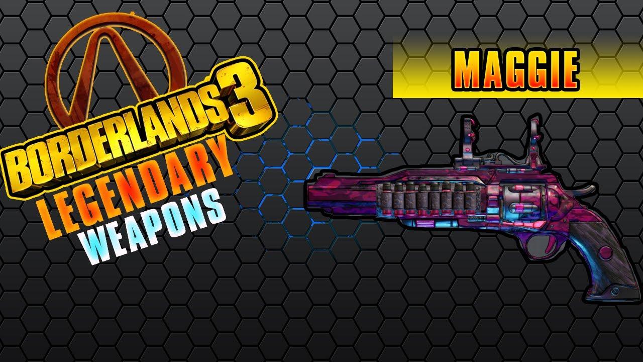 Borderlands 3 Maggie Legendary Weapons Review Read Description Youtube