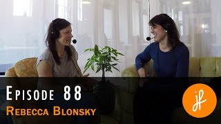 From Hypocrite to Advocate: Dr. Rebecca Blonsky - PH88