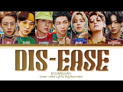 BTS Dis-ease Lyrics (방탄소년단 병 가사) (Color Coded Lyrics)