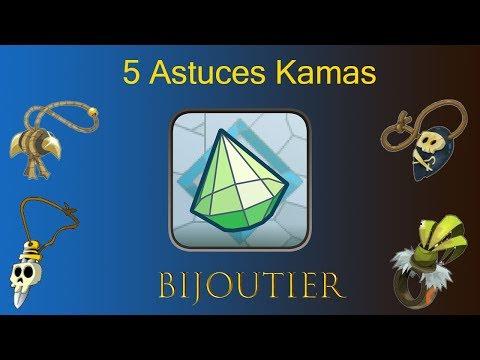 5 Astuces kamas Bijoutier