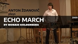 Morris Goldenberg - March - Echo (Anton Zhdanovich performance).mpg