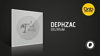 Dephzac - Delirium [Dph:Ltd]