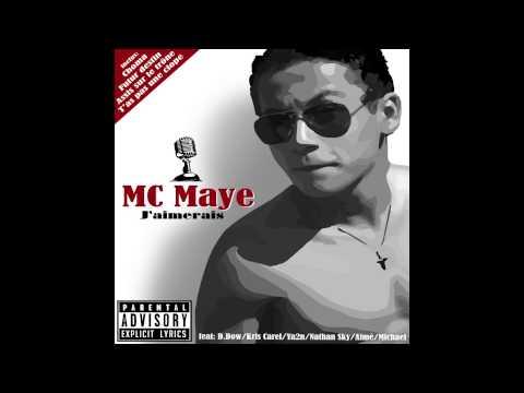 MC Maye (Mahery): Assis sur le trone- j'aimerais- choma- t'as pas une clope- futur destin