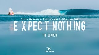 Expect Nothing | The Search