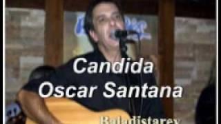 Candida  Oscar Santana.wmv