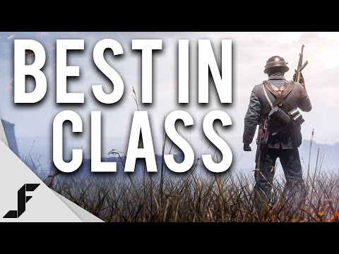 BEST IN CLASS - Battlefield 1