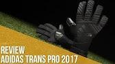variedades anchas grandes ofertas en moda grandes ofertas Adidas Ace 2-Face Trans Pro - Torwarthandschuhe 2017 - YouTube