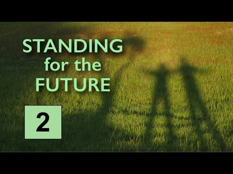 "Standing for the Future (2/3) ""Reality Is Lord"" Rev. Dowd"