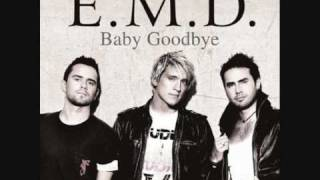 E.M.D - Baby goodbye (remix)