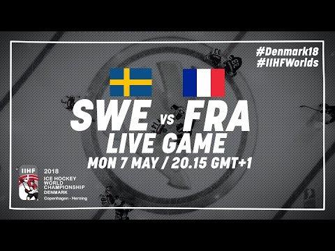 Sweden - France | Live | 2018 IIHF Ice Hockey World Championship