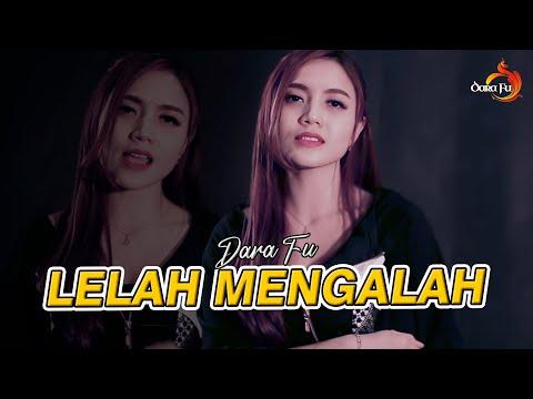 DARA FU - LELAH MENGALAH (COVER DANGDUT)