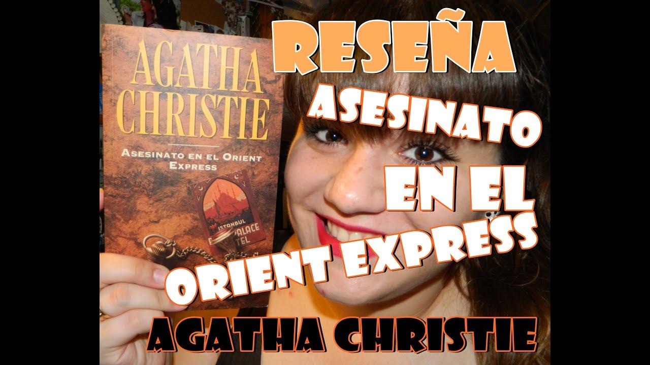 Reseña Asesinato en el Orient Express - Agatha Christie - YouTube
