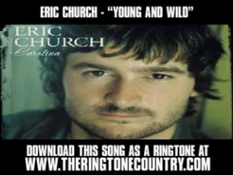 ERIC-CHURCH---YOUNG-AND-WILD.wmv