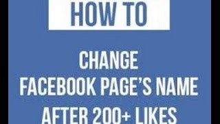 how to change facebook page name after 200 likes new trick 2016