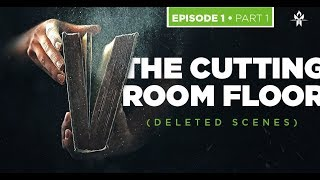 The Book of JJ • Episode 1 / Part 1 • The Cutting Room Floor (Deleted Scenes)