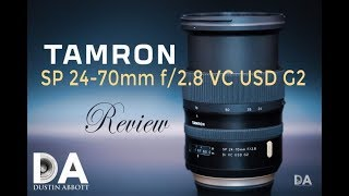Tamron SP 24-70mm f/2.8 VC G2 | Final Review | 4K