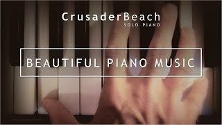 1 Hour of Beautiful Piano Music | Long Playlist of Instrumental Piano Music