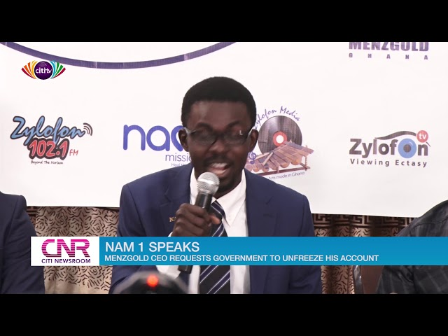 NAM1 speaks to the media for the first time; begs govt to unfreeze his accounts