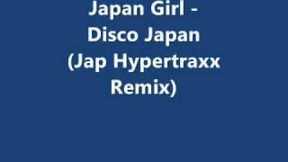 Japan Girl - Disco Japan (Jap Hypertraxx Remix)
