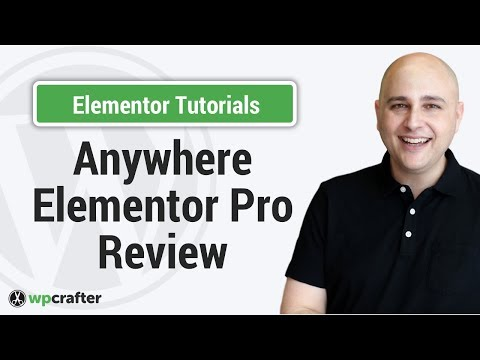 Anywhere Elementor Pro Review And Comparison To Beaver Themer
