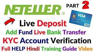 Neteller Live Deposit Visa Card Deposit Live KYC Verification Part 2 Full Hindi Training Video