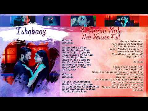İshqbaaz - O Jaana Male New Version Full Lyrics