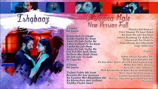 İshqbaaz - O Jaana Male New Version Full Lyrics