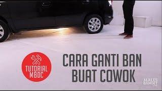 Thumbnail of [TUTORIAL] Cara Ganti Ban (Buat Cowok)