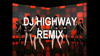 Girl's Day _ 기대해 (2nd Extended. Mix)    DJ HIGHWAY REMIX