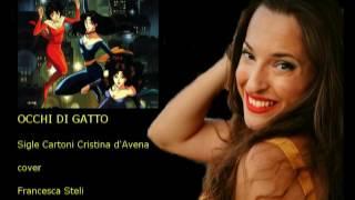 Occhi di gatto - Cristina d'Avena cover Francesca Steli