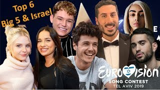 Eurovision 2019 – The Big 5 & Israel– My Top 6 - With Comments