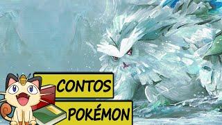 Contos Pokémon #8 - Abomasnow o Pokémon Árvore da Neve/Geada