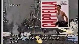 Cappella - House Energy Revenge (1989) (Video)