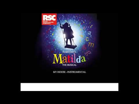 Matilda the musical - My House ( Instrumental ) by Ó.G.N.
