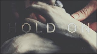 Hold on | Bella + Edward