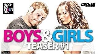HOCHANSTAENDIG - BOYS & GIRLS (Teaser #1)
