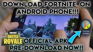 Play Official Fortnite on any Android Phone Now!!! Pre download Fortnite Game Installer!!